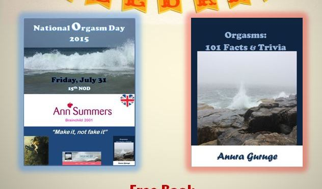 """National Orgasm Day"" 2015 — Celebrate With Free ""Orgasms: 101 Facts & Trivia"" Book"